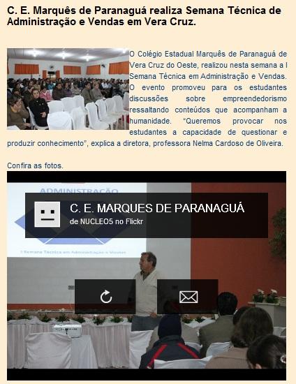 C. E. Marquês de Paranaguá realiza Semana Técnica de Administração e Vendas em Vera Cruz.